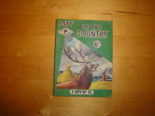 """I-SPY No: 6 - """"IN THE COUNTRY"""" 1961 EDITION PRICE-MARKED 6 OLD PENCE"""