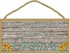 "The Best Things In Life Call Me Granny Loving Grandmother Sign Plaque 5""x10"""