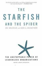 Starfish and the Spider : The Unstoppable Power of