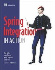 Spring Integration in Action , Mark Fisher