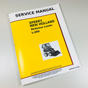 NEW HOLLAND L250 SKID-STEER LOADER SERVICE REPAIR SHOP MANUAL TECHNICAL