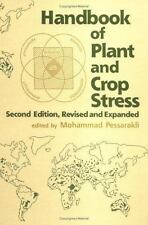 Handbook of Plant and Crop Stress, Second Edition (Books in Soils,-ExLibrary