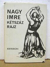 Nagy Imre by Ketszaz Rajz 1973 HB/DJ