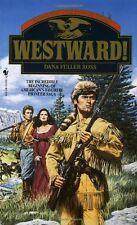 Westward! (Westward! Wagons West, the Trilogy) by Dana Fuller Ross