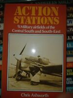 ACTION STATIONS 9. Military Airfields of the Central South and South-East