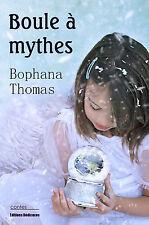 Boule a mythes, par Bophana Thomas