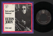 "7"" ELTON JOHN ROCK AND ROLL MADONNA / GREY SEAL MADE IN HOLLAND 1970 DJM RECORDS"
