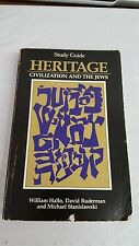 Heritage : Civilization and the Jews: Study Guide by Michael Stanislawski, Benja