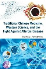 Traditional Chinese Medicine, Western Science, and the Fight Against Allergic Di
