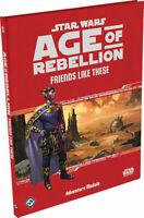 FFGSWA41 Fantasy Flight Games Star Wars RPG Age of Rebellion  Friends Like These