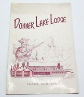Vintage DONNER LAKE LODGE Truckee, California Restaurant Menu 1950s