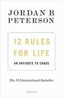 12 Rules for Life, An Antidote to Chaos Jordan B. Peterson (electronic version)
