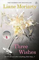 Three Wishes,Liane Moriarty- 9781405918497