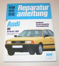 Reparaturanleitung Audi 80 B3 Typ 89 Benziner, ab Baujahr 1988
