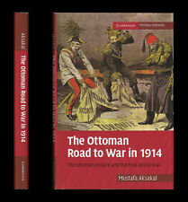 THE OTTOMAN ROAD TO WAR 1914 Young Turks BALKAN WARS Greece ENVER Russia Germany