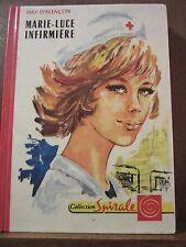 May D'Alençon: Marie-Luce infirmière/ Editions G.P.,  Spirale, 1970