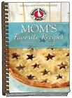 Mom's Favorite Recipes: Updated with new photos, Gooseberry Patch, New Book