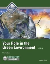 Your Role in the Green Environment Trainee Guide (3rd Edition) by Nccer