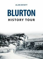 Blurton History Tour by Alan Myatt 9781398101333 | Brand New | Free UK Shipping
