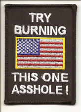 "Military Patch "" U.S. American Flag "" Try Burning This One ?"