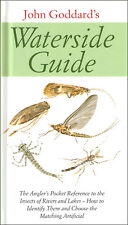 JOHN GODDARDS WATERSIDE GUIDE INSECTS OF RIVERS & LAKES FISHING BOOK hardback