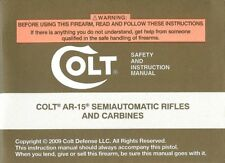 2009 COLT AR-15 SEMIAUTOMATIC RIFLE & CARBINE OWNERS INSTRUCTION MANUAL -AR15