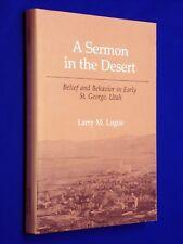 Sermon in the Desert Logue Early St George Utah History Polygamy HCDJ Mormon LDS