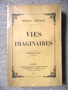 Marcel Schwob VIES IMAGINAIRES Bibliothèque Charpentier 1896 Première édition