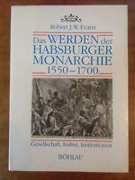 Das Werden der Habsburger Monarchie 1550-1700 Evans Gesellschaft Kultur Institut
