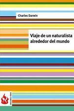 Ediciones Fénix: Viaje de un Naturalista Alrededor Del Mundo : (low Cost)....