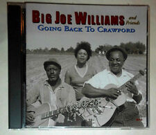 BIG JOE WILLIAMS AND FRIENDS GOING BACK TO CRAWFORD CD