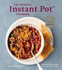 New listing The Essential Instant Pot Cookbook: Fresh and Foolproof Recipes for Your Electri