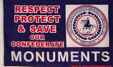 RESPECT PROTECT & SAVE OUR CONFEDERATE MONUMENTS FLAG - NEW 3X5 POLYESTER CSA
