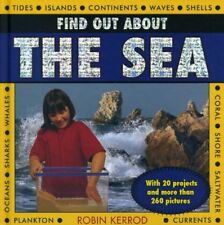 Find Out About the Sea: With 20 Projects And More Than 260 Pictures,Robin Kerro