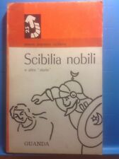SCIBILIA NOBILI E ALTRE STORIE-GUANDA 1^ ED.1965