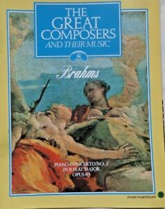 The Great Composers And Their Music Magazine V1 Part 8 Brahms Piano Concerto No2