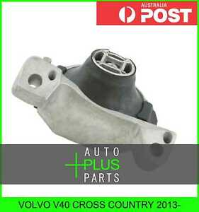 Fits VOLVO V40 CROSS COUNTRY 2013- - RIGHT ENGINE MOUNT (HYDRO)