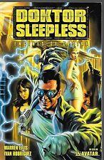 Doktor Sleepless: Engines of Desire / US TPB / Warren Ellis & Ivan Rodriguez