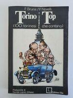 Libro Torino Top - F. Bruna P. Novelli 100 torinesi che contano