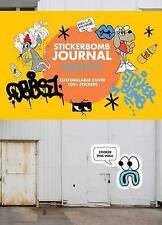 Stickerbomb Journal: Graffiti, SRK, New Book