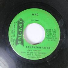 Hear! Black Gospel Soul 45 Souther Faith - Who / Crying In The Wilderness On One