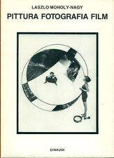 Laszlo MOHOLY-NAGY, Pittura Fotografia Film. Einaudi 1987