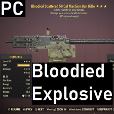 [PC] Bloodied Explosive GLITCHED 50 Cal 90% Reduced Weight Fallout 76 50cal BE90