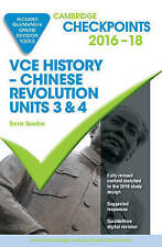 Cambridge Checkpoints VCE History Chinese Revolution units 3&4 2016-2018