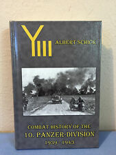 Combat History of the 10. Panzer Division (Hardcover) by Albert Schick