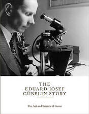 The Eduard Gubelin Story: The Art & Science of Gems by The Gubelin Foundation...