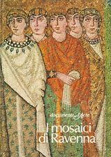 I mosaici di Ravenna Claudio Morabini (italien)