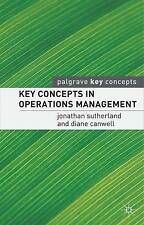 Key Concepts in Operations Management (Palgrave Key Concepts) by Sutherland, Jo