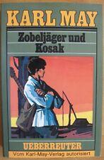 Karl May: Zobeljäger und Kosak