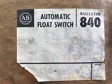 Allen Bradley 840-6BCE47 Automatic Float Switch NEW